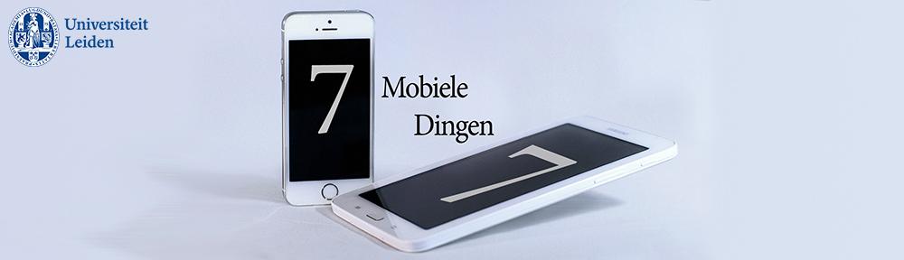 7 Mobiele Dingen